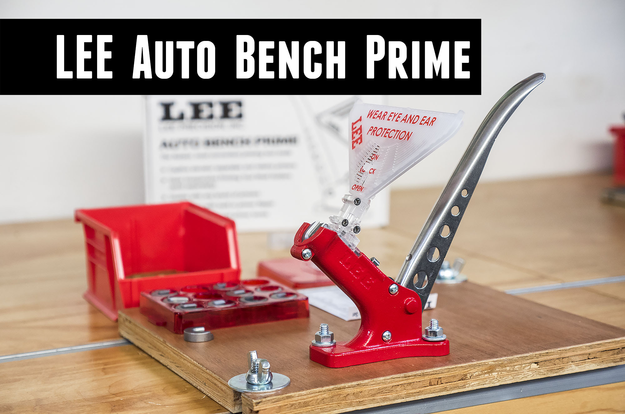 LEE Auto Bench Priming Tool: Overview, Setup, Priming .223 and .308 Cases
